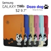 "Case Dozo Dog Samsung Galaxy TAB S2 9.7 นิ้ว / Tab S2 VE 9.7"" New Arrival !!"