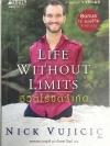 ชีวิตไร้ขีดจำกัด Life without Limits