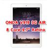 ONDA V919 3G AIR CPU 8 Core จอ 9.7นิ้ว RETINA ใส่ซิมโทรได้ เล่นเนต 3G แรงๆ สวย