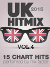 iTunes U.K. Hit Mix - 2015 - Vol. 4 (15 Chart Hits)