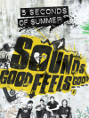 iTunes Sounds Good Feels Good (Deluxe) 5 Seconds of Summer