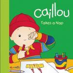 """หนังสือนิทานคายูปลูกฝังสิ่งดี """"คายูนอนกลางวัน"""" / Caillou: Takes a Nap"""