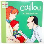 """หนังสือนิทานคายูเรียนรู้สิ่งใหม่ """"คายูไปหาหมอ"""" / Caillou: At the Doctor"""