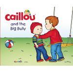 หนังสือนิทานคายู ' คายูโดนแกล้ง' / Caillou and the Big Bully
