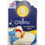 หนังสือก่อนนอนคายู / Caillou : My Nightlight Book