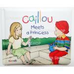 """หนังสือนิทานคายู """"คายูเจอเจ้าหญิง"""" / Caillou Meets a Princess"""