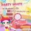 Party White วิตามินเลเซอร์ ผลิตภัณฑ์บำรุงและกระชับผิวหน้า ลดฝ้า กระ จุดด่างดำ thumbnail 5