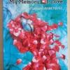 My mamory of love / สร้อยดอกหมาก